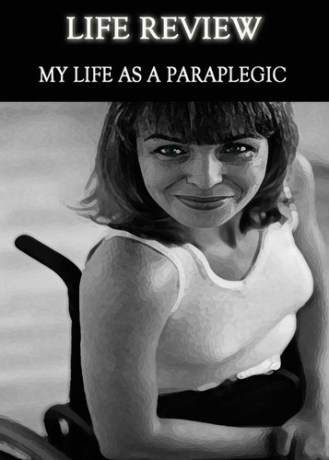 life-review-my-life-as-a-paraplegic